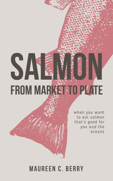 Sustainable Seafood Advocate Debuts Salmon Cookbook