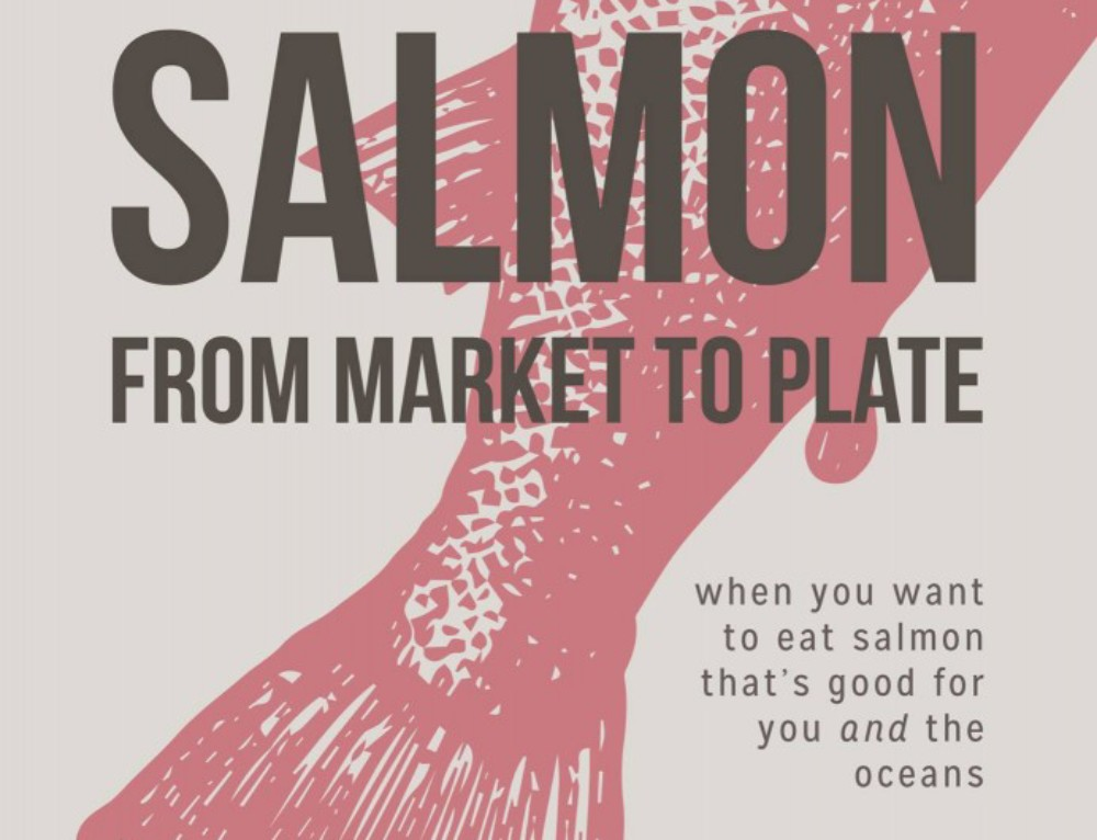 Salmon From Market To Plate Receives Publishers Weekly Review